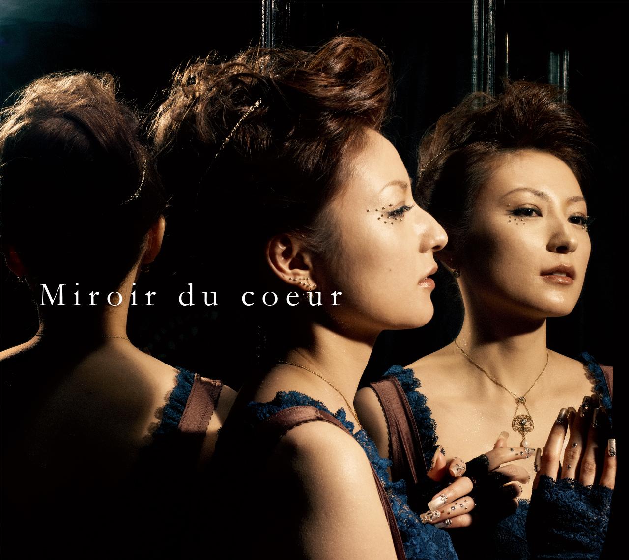 miroir du coeur ミロワ・ド・クール