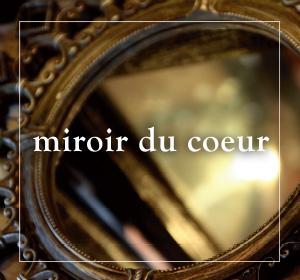 miroir du coeur